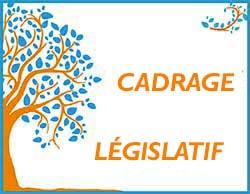 cadrage législatif