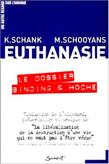 Euthanasie : le dossier Binding & Hoche